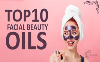 Top 10 Facial beauty Oils for Glowing skin 2021