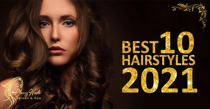 Best 10 Trending Hairstyles for models 2021