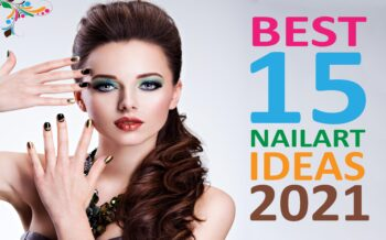 Best 15 Nail Art Ideas for 2021