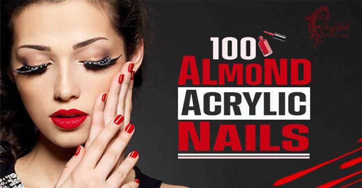 100+ New Almond Acrylic Nails | Classy Nails | 2021