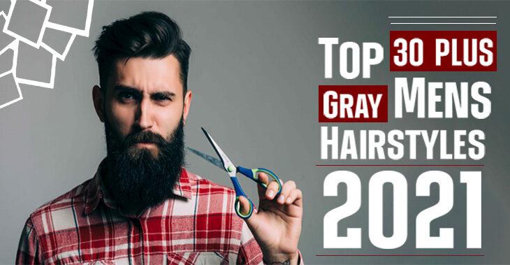 30+ Gray Hair Mens Hairstyles | Classy Nails | 2021