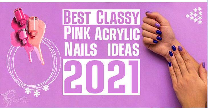 35+ Classy Light Pink Acrylic Nails   Classy Nails   2021