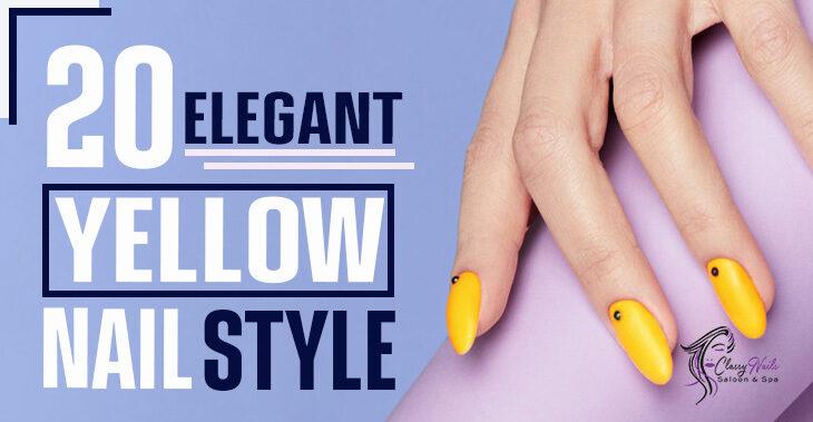 20+ Elegant Style Yellow Nails | Classy Nails | 2021