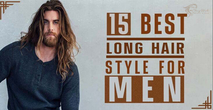 Top New 15 Ways To Style Long Hairs For Men | Classy Nails