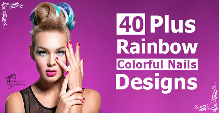 40+ Rainbow Colorful Nails Design   Classy Nails   2021