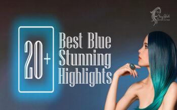20+ Best Stunning Blue Highlights | Classy Nails | 2021
