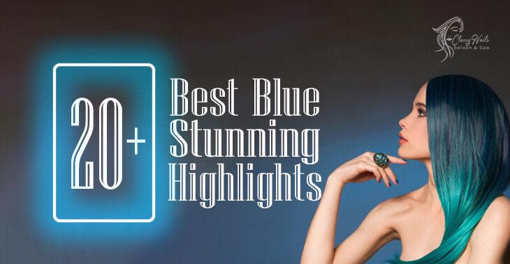 20+ Best Stunning Blue Highlights   Classy Nails   2021